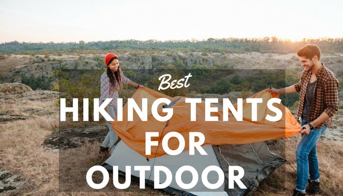 Top 10 Best Backpacking Tents in 2018 & Top 10 Best Hiking Tents for your Outdoor Activities in 2018