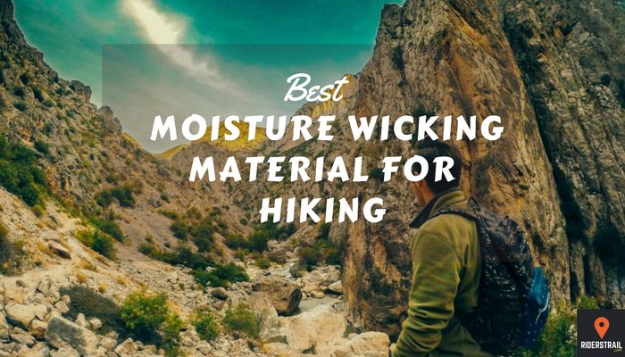 best moisture wicking material hiking