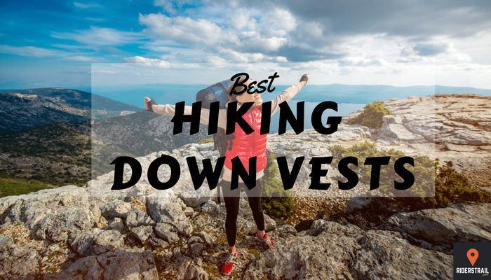 best hiking down vests