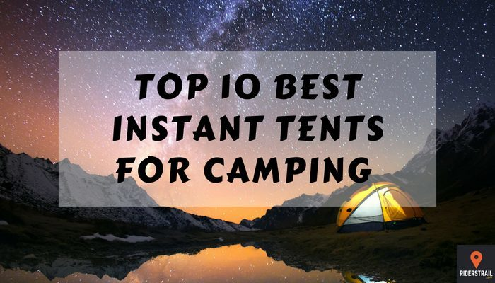 Top 10 Best Instant Tents for Camping